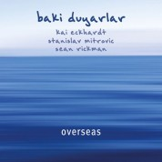 Baki Duyarlar: Overseas - CD