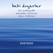 Baki Duyarlar: Overseas - CD