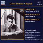 William Kapell: Prokofiev, S.: Piano Concerto No. 3 / Khachaturian, A.I.: Piano Concerto (Kapell)  (1946, 1949) - CD