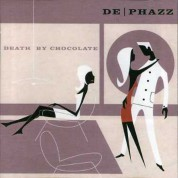 De-Phazz: Death By Chocolate - CD