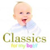 Çeşitli Sanatçılar: Classics For My Baby - CD