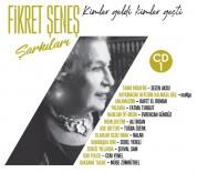 Çeşitli Sanatçılar: Fikret Şeneş Şarkıları 1 (Kimler Geldi Kimler Geçti) - CD