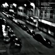 Leonidas Kavakos, Péter Nagy: Maurice Ravel / George Enescu - CD