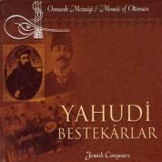 Çeşitli Sanatçılar: Yahudi Bestekarlar - CD