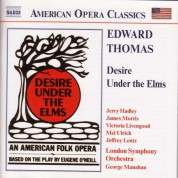 Thomas: Desire Under the Elms - CD
