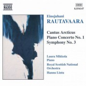 Rautavaara: Cantus Arcticus / Piano Concerto No. 1 / Symphony No. 3 - CD