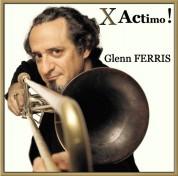 Glenn Ferris: X Actimo ! - CD