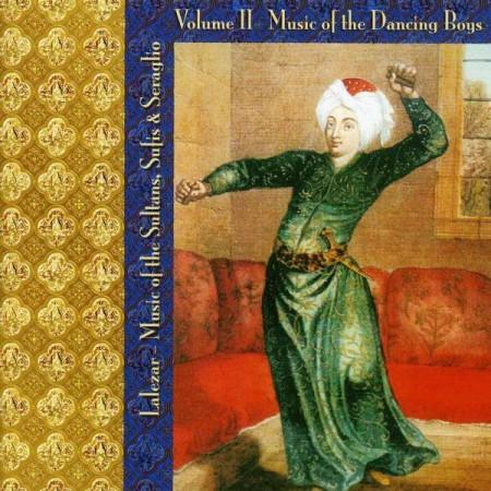 Çeşitli Sanatçılar: Lalezar: Music Of The Dancing Boys Vol. 2 - CD