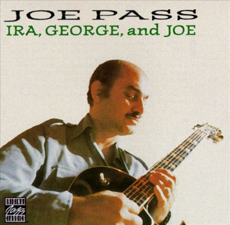 Joe Pass: George, Ira, & Joe - CD