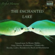 Çeşitli Sanatçılar: The Enchanted Lake - Sensual Music by Mozart, Mahler, Grieg, Sibelius, Rachmaninov, Tchaikovsky, Borodin, Liadov, Shostakovich, and Others - CD