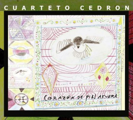 Cuarteto Cedron: Corazon de Piel Afuera - CD