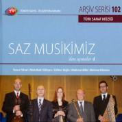 Çeşitli Sanatçılar: TRT Arşiv Serisi 102 - Saz Muskimizden Seçmeler 4 - CD