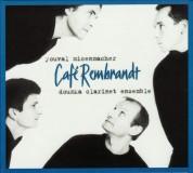 Doumka Clarinet Ensemble: Cafe Rembrandt - CD