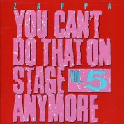 Frank Zappa: You Can't Do That On Stage Anymore Vol. 5 - CD