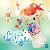 Çeşitli Sanatçılar: Çocuklara Sihirli Masallar 2 - CD