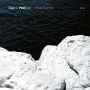 Barre Phillips: End To End - Plak