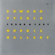 Edward Vesala, Sound and Fury: Nordic Gallery - CD