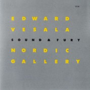 Edward Vesala, Sound and Fury: Nordic Gallery - CD