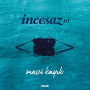 İncesaz: Mavi Kayık / 10 - Single Plak