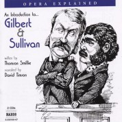 Opera Explained: Gilbert and Sullivan (Smillie) - CD
