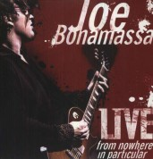 Joe Bonamassa: Live from Nowhere in Particular - Plak