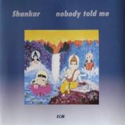 Shankar: Nobody Told Me - CD