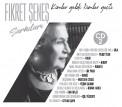 Çeşitli Sanatçılar: Fikret Şeneş Şarkıları 2 (Kimler Geldi Kimler Geçti) - CD
