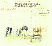 John Scofield, John Medeski: Out Louder - CD