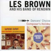 Les Brown: Dancer'S Choice + Composer'S Holiday - CD
