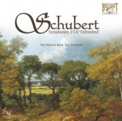 The Hanover Band, Roy Goodman: Schubert: Symphonies No. 3-5-8