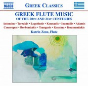 Katrin Zenz: Greek Flute Music of the 20th and 21st Centuries - CD