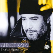 Ahmet Kaya: Dosta Düşmana Karşı - Plak