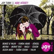 Çeşitli Sanatçılar: Joy Türk - Aşkı Hisset - CD