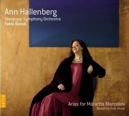 Ann Hallenberg: Arias for Marietta Marcolini (Rossini's first muse) - CD