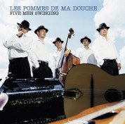 Les Pommes de ma Douche: Five Men Swinging - CD