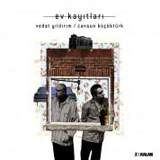 Vedat Yıldırım, Cansun Küçüktürk: Ev Kayıtları - CD