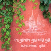 Ezginin Günlüğü: İstanbul Gibi - CD