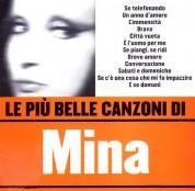 Mina: Le Piu' Belle Canzoni Di Mina - CD