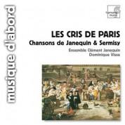 Ensemble Clément Janequin, Dominique Visse: Les Cris de Paris - Songs - CD