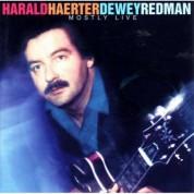Harald Haerter, Dewey Redman: Mostly Live - CD