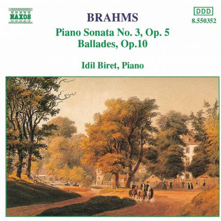 İdil Biret: Brahms: Piano Sonata No. 3 / Ballades, Op. 10 - CD