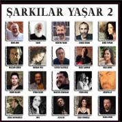 Çeşitli Sanatçılar: Şarkılar Yaşar 2 - CD