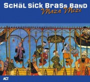 Schäl Sick Brass Band: Maza Meze - CD