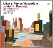 Julian Wasserfuhr, Roman Wasserfuhr: Landed in Brooklyn - Plak