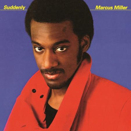 Marcus Miller: Suddenly - Plak