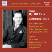 Jussi Bjorling: Bjorling, Jussi: Bjorling Collection, Vol. 6: The Erik Odde Pseudonym Recordings and Other Popular Works (1931-1935) - CD