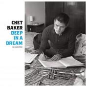 Chet Baker: Deep In A Dream - Plak