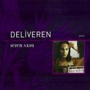 Sezen Aksu: Deliveren - CD