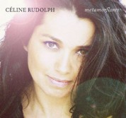Celine Rudolph: Metamorflores - CD