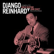 Django Reinhardt: Complete Solo Guitar And Duet Recordings - CD